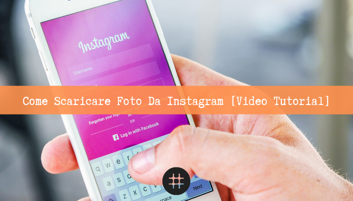 Come Scaricare Foto Da Instagram Video Tutorial