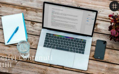 Come scrivere contenuti utili e perché