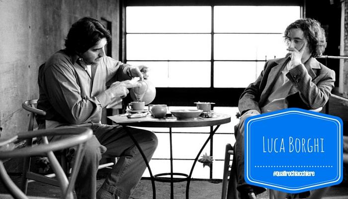Quattro Chiacchiere con Luca Borghi, tra social e food