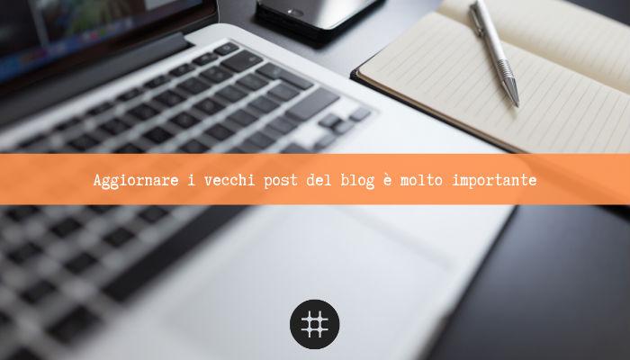 Aggiornare i vecchi post del blog molto importante