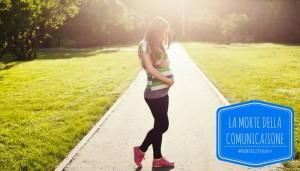 Read more about the article Con il Fertility Day la comunicazione in Italia è morta