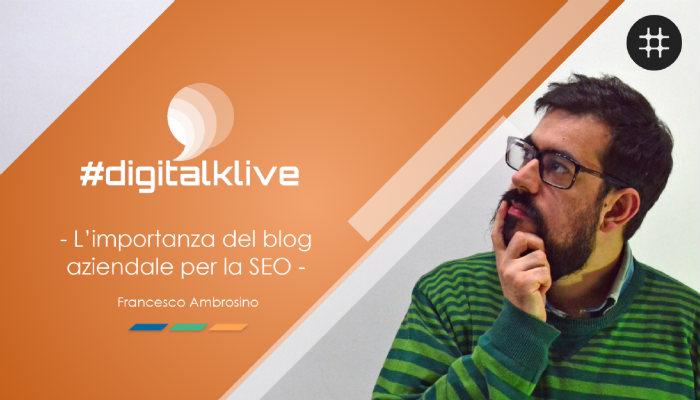 Read more about the article L'importanza del blog aziendale per la SEO [VIDEO + SLIDE + BONUS]