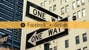 Read more about the article Facebook e Google possono e devono coesistere nella tua strategia di acquisizione traffico