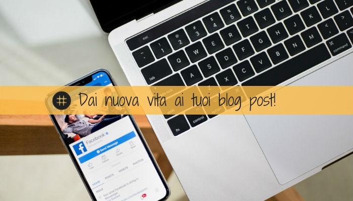 5 modi per sfruttare un blog post su Facebook