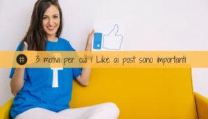 Read more about the article Ecco perché i like ai post della tua pagina Facebook sono così importanti