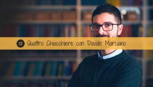 Read more about the article Quattro Chiacchiere con Davide Marciano di Affari Miei