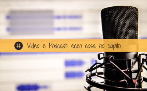 video e podcast