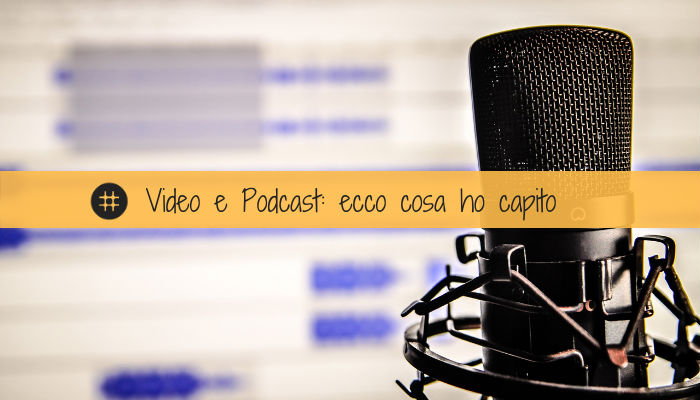 video e podcast