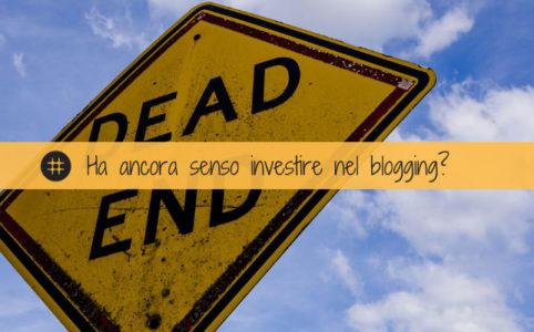 investire nel blogging
