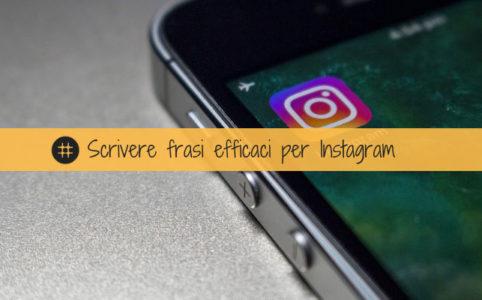 scrivere frasi efficaci per instagram