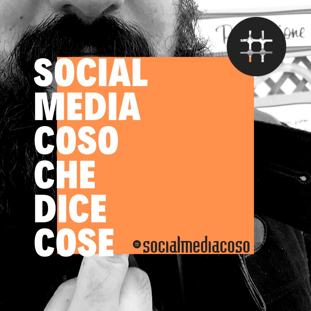 SocialMediaCoso Che Dice Cose - Podcast