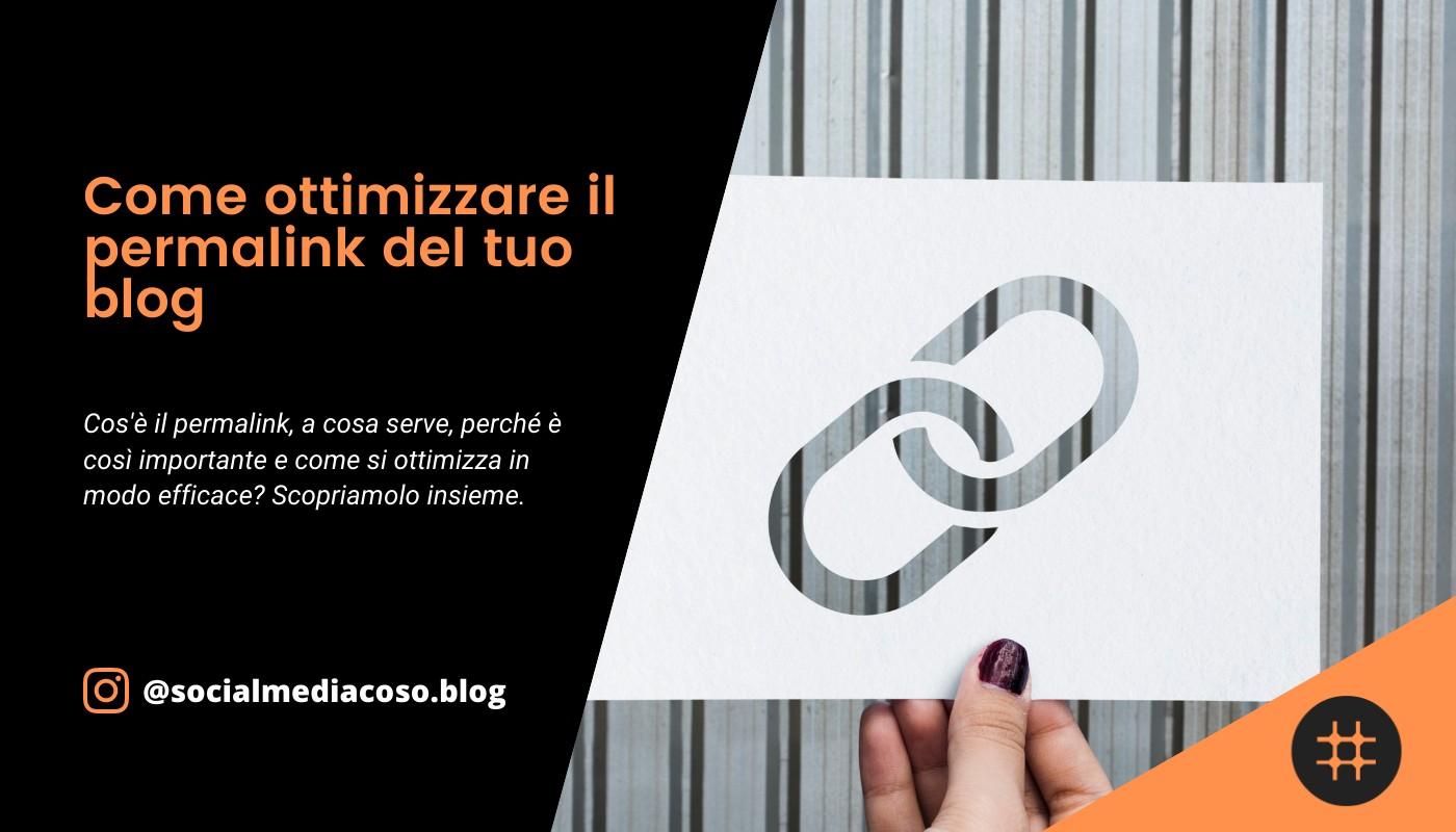 Read more about the article Come ottimizzare il permalink del tuo blog