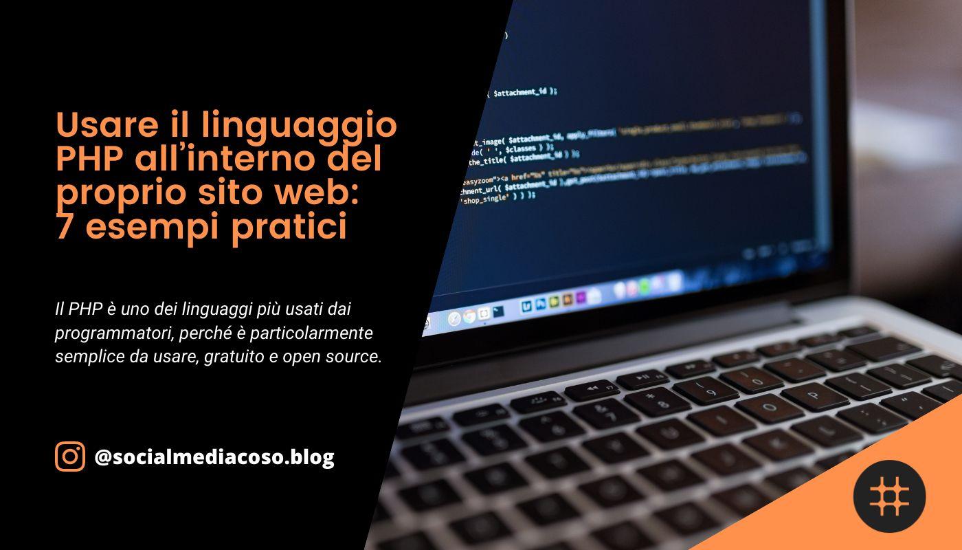 Read more about the article Usare il linguaggio PHP all'interno del proprio sito web: 7 esempi pratici